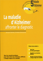 Alzheimer's disease - Facing up to the diagnosis - Guide 5