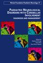 Paediatric Neurological Disorders  with Cerebellar Involvement - Volume 27