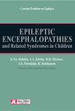 Epileptic Encephalopathies and Related Syndromes in Children