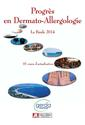 Advances in Dermatologic allergology - 2014