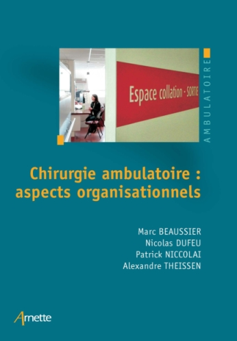 Outpatient surgery: organisational aspects