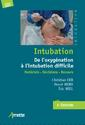 Intubation. From oxygenation to difficult intubation (2nd edition)