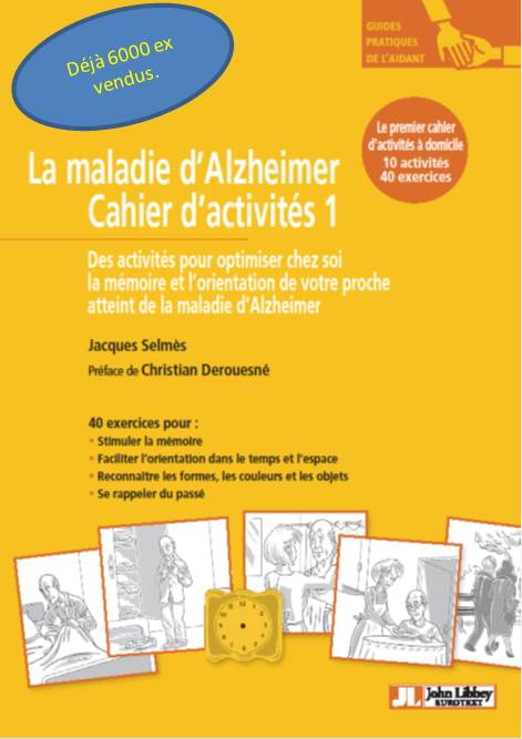 La maladie d'Alzheimer : cahier d'activités 1