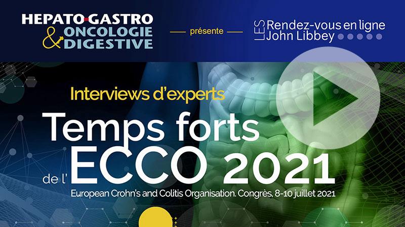 Les temps forts de l'ECCO 2021 : voir les vidéos de nos experts